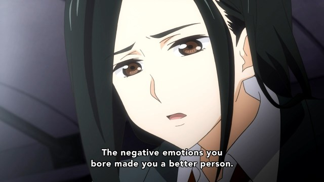 If negative emotions made one a better person, then I'm pretty much Jesus.